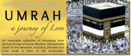 Umrah - a Journey of Love - Collection of Audio about visiting the Haramain